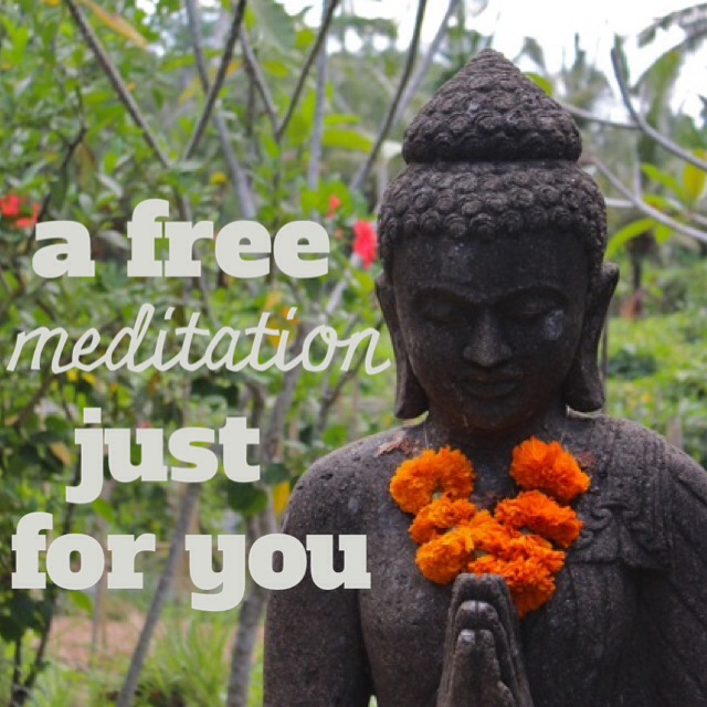 A free meditation for you to try at home
