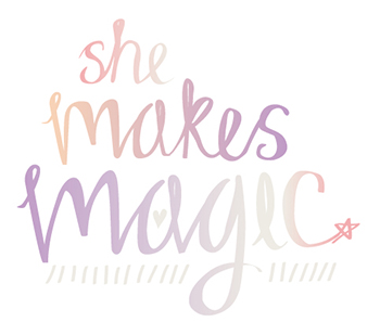 She Makes Magic