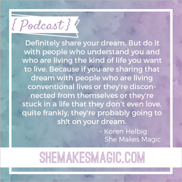 "Koren Helbig's ""sharing your dream"" quote"