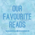Our favourite reads