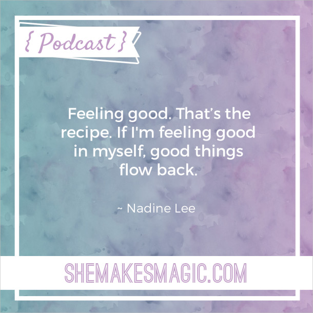 Nadine Lee She Makes Magic Quote