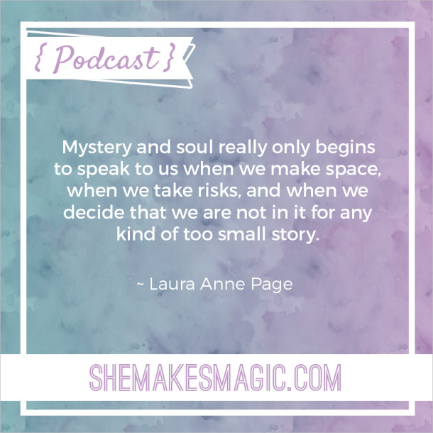 Laura Anne Page She Makes Magic Quote